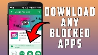 How To Download BLOCKED Apps From Google Play Store | Change Google Play Store Country