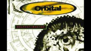 Orbital - Belfast Wasted (Wasted Vocal Mix)