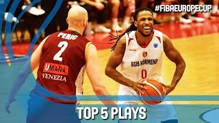 TOP 5 Plays - Round of 16 - Gameday 2 - FIBA Europe Cup 2017-18