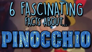 Six Fascinating Facts About...Pinocchio || HeartStartRepeat