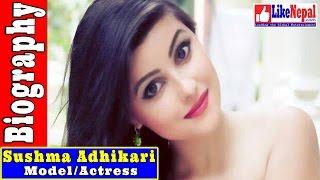 Sushma Adhikari - Actress, Biography, Video, Songs, Movie