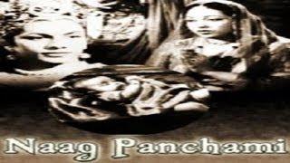 NAAG PANCHAMI - Nirupa Roy, Manohar Desai.