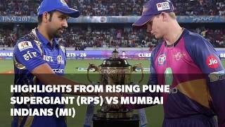 IPL 2017 Final: Highlights of Rising Pune Supergiant (RPS) vs Mumbai Indians (MI)