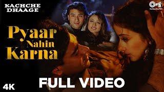 Pyaar Nahin Karna Full Video Song - Kachche Dhaage | Ajay, Manisha, Saif, Namrata | Alka, Kumar