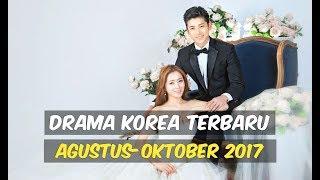 12 Drama Korea Terbaru dan Terbaik Selama Agustus-Oktober 2017