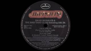 David Morales & The Bad Yard Club – In De Ghetto (The Bad Yard Club Mix) [1994]
