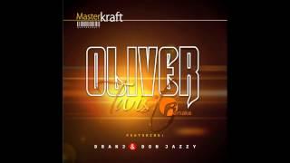 Masterkraft - Oliver Twist Remake Ft. D'banj, Don Jazzy