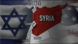 Breaking: Major Escalations in Syria As U.S. & Israeli Forces Carry Out Deadly Attacks