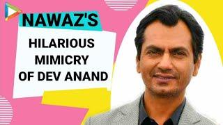 Nawazuddin Siddiqui's Most CANDID Rapid Fire | Bidita Bag | Babumoshai Bandookbaaz