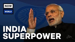 When Will India Become A Superpower?   NowThis World