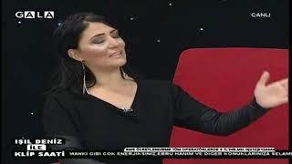 GALA TV IŞIL DENİZ İLE KLİP SAATİ 29 Aralık 2018 1.Kısım