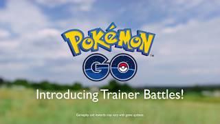 Pokémon GO—Trainer Battles