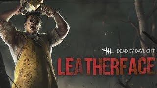 DEAD BY DAYLIGHT LEATHERFACE Trailer (Texas Chainsaw Massacre DLC)