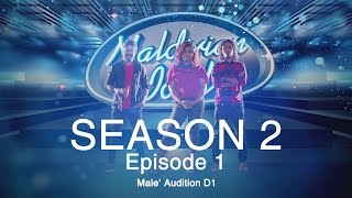Maldivian Idol S2 EP01 Male' Auditions Day 1 | Full Episode