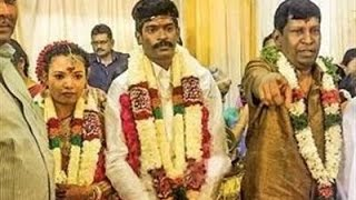 Vadivelu Says about his Son's Marriage