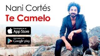 NANI CORTÉS: TE CAMELO (LETRA) (Lyric Video)   Flamenco Pop - ft. LIN CORTÉS