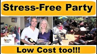 Throw a  Party for 40 Friends Cheaply & Stress-free, Men & Women over 50