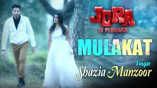 Mulakat | Jora 10 Numbaria | New Punjabi Song | Shazia Manzoor | Yellow Music | 1st Sept