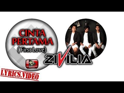 Zivilia - Cinta Pertama (First Love) - Official Lyrics Video 1080p