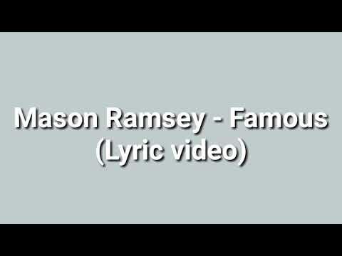Mason Ramsey - Famous (Lyrics Video)