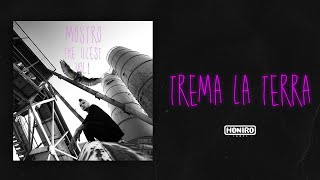 MOSTRO - 08 - TREMA LA TERRA ( LYRIC VIDEO )