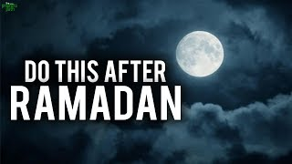 ALLAH LOVES THOSE WHO DO THIS AFTER RAMADAN