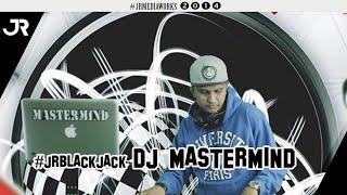 Blackjack - DJ Mastermind #jrblackjack
