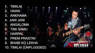 ONRUSH |Deepak Bajracharya | Jukebox | 7th Studio Album