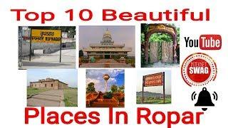 Top 10 Beautiful Places In Ropar/Rupnagar