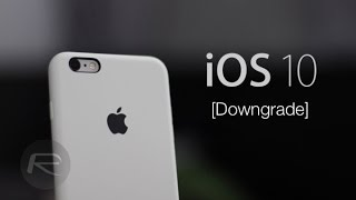 How to Downgrade iOS 10 Without Data Loss