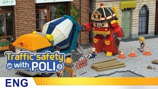 Trafficsafety with Poli | #23.Things to remember around construction sites