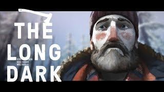 The Long Dark - THE TRAPPER - The Long Dark Gameplay - Episode 14