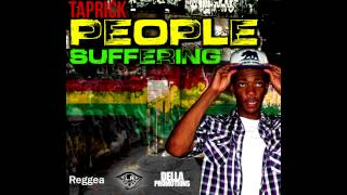 TAPRICK - PEOPLE SUFFERING (2013)