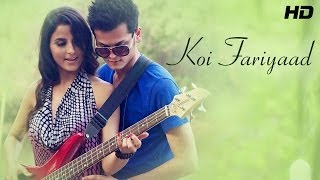 Koi Fariyaad - Shrey Singhal - Lover Boy - New Hindi Songs 2014 | Official Video | New Songs 2014
