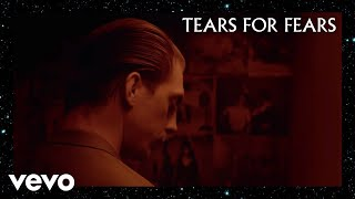Tears For Fears - I Love You But I
