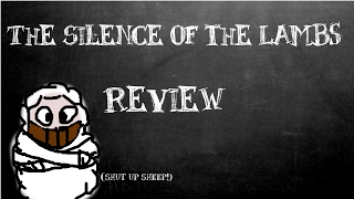 Spoiler Free Review: The Silence of the Lambs