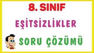 8. SINIF EŞİTSİZLİKLER SORU ÇÖZÜMÜ   ŞENOL HOCA