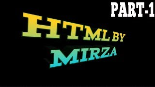 2018 : HTML part 1 Introduction - HTML for Beginners/Intermediate level.