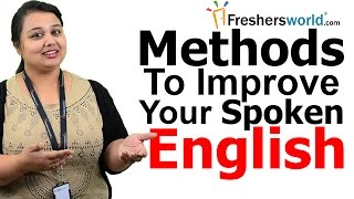 Methods for Improving Your Spoken English - Things you can do to Improve your english, Best tips
