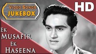 Ek Musafir Ek Hasina | All HD Songs Jukebox | Joy Mukharjee & Sadhana
