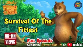 Jungle Book Hindi Season 1 Episode 17 Survival of the Fittest
