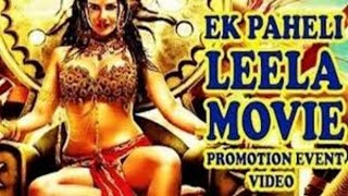 Ek Paheli Leelaᴴᴰ | Full Movie 2015 Promotional Events | Sunny Leone | Jay Bhanushali