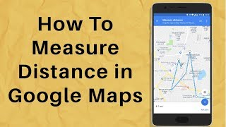 How To Measure Distance Between Two Points In Google Maps