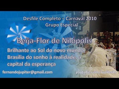 Desfile Completo Carnaval 2010 Beija Flor de Nilópolis