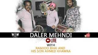 Daler Mehndi Live with Ramjoo Bhai and his son Ahmed Khawra | DM Folk Studio