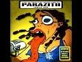 Parazitii - Te sparg la buci (nr.82)