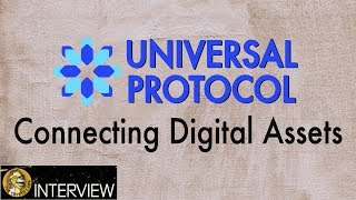 Universal Protocol - Taking Digital Assets & Cryptocurrency Mainstream