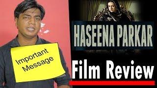 Full Movie Review | Haseena Parkar | Shraddha Kapoor