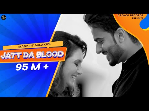Xxx Mp4 JATT DA BLOOD MANKIRT AULAKH OFFICIAL VIDEO FEAT PARMISH VERMA NEW SONG 2016 CROWN RECORDS 3gp Sex