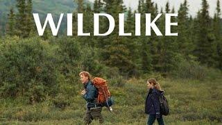 Wildlike 2015 _ فيلم تشبه البريه مترجم